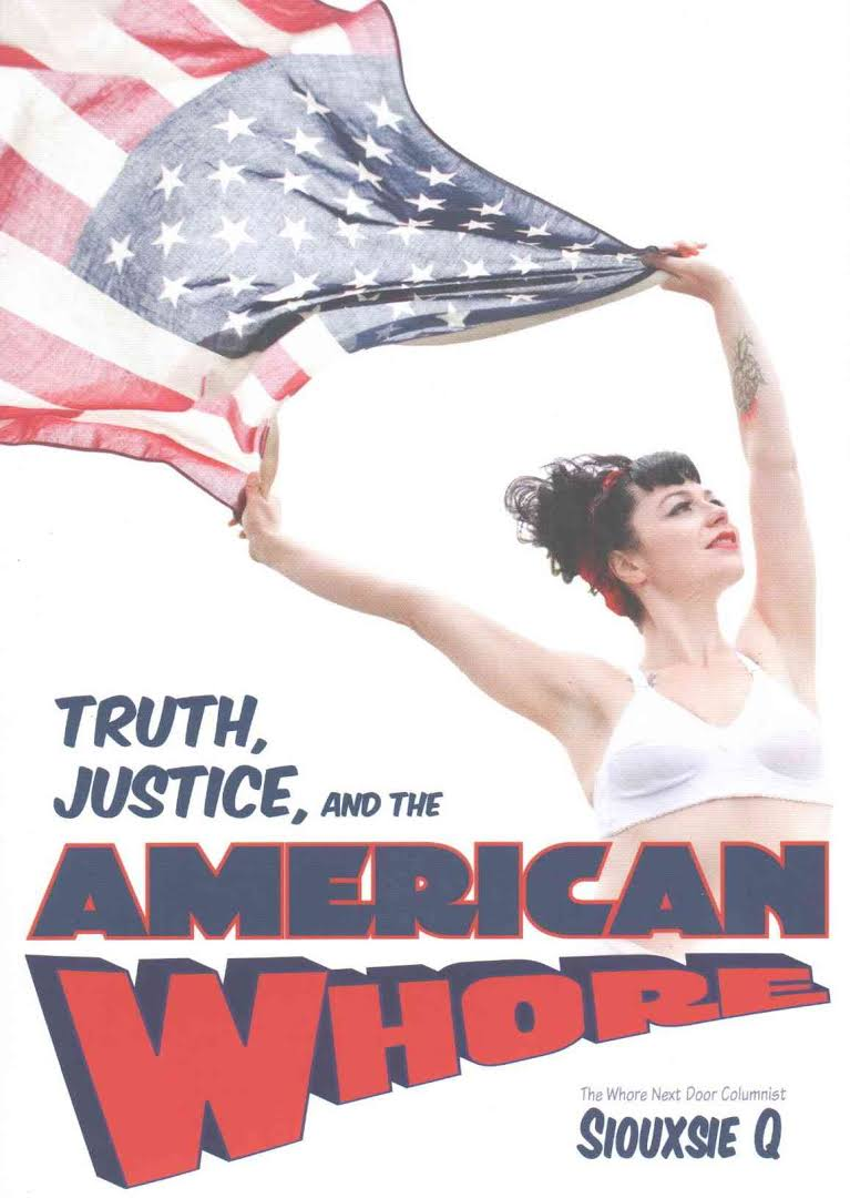 Truth Justice and the American Whore Cover
