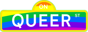 A rainbow-coloured street sign saying On Queer Street