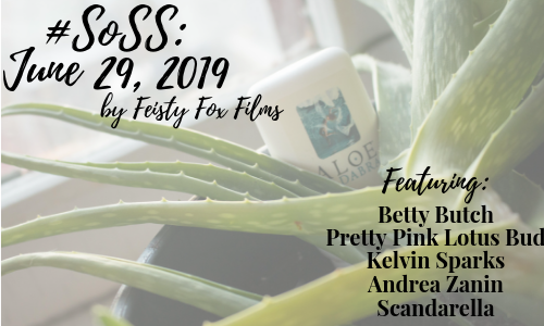 #SoSS: June 29, 2019 by Feisty Fox Films. Featuring: Betty Butch, Pretty Pink Lotus Bud, Kelvin Sparks, Andrea Zanin, Scanderalla
