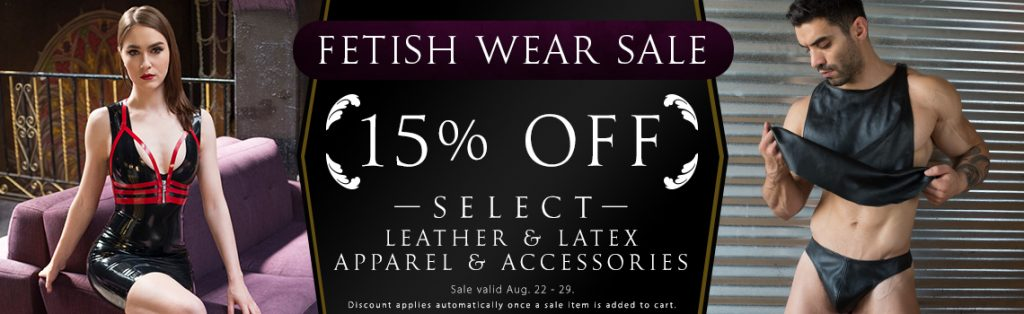 15% off select latex or leather clothing and accessories