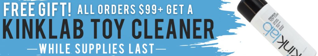 free toy cleaner on all orders $99+, while supplies last